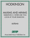 Maxims and Minims, variation 5: When did you look at your shadow last?