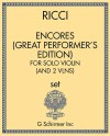 Encores (Great Performer's Edition), for Solo Violin (and Two Violins)