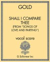 """Shall I Compare Thee (from """"Songs of Love and Parting"""")"""
