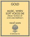 "Music, When Soft Voices Die (from ""Songs of Love and Parting"")"