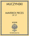 Maverick Pieces, Op. 37