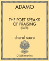 The Poet Speaks of Praising (SATB)