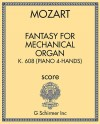 Fantasy for Mechanical Organ in F Minor, K. 608 (for piano 4-hands)