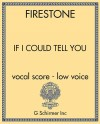 If I Could Tell You - vocal score - low voice