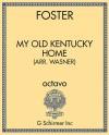 My Old Kentucky Home (arr. Wasner)