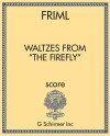 """Waltzes from """"The Firefly"""""""