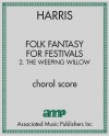 Folk Fantasy for Festivals: 2. The Weeping Willow