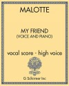 My Friend (voice and piano) - vocal score - high voice
