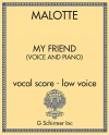 My Friend (voice and piano) - vocal score - low voice