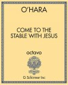 Come to the Stable with Jesus