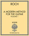 A Modern Method for the Guitar - Volume 1