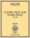Flower, Fruit, and Thorn Pieces, Op. 82