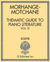 Thematic Guide to Piano Literature - Vol. III