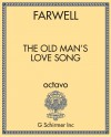 The Old Man's Love Song