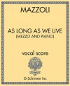 As Long as We Live (Mezzo and Piano)