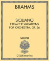 Siciliano, from the Variations for Orchestra, Op. 56