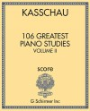 106 Greatest Piano Studies - Volume II