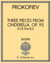 Three Pieces from Cinderella, Op. 95 (for Piano)