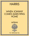 When Johnny Comes Marching Home (free choral paraphrase)