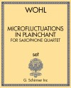 Microfluctuations in Plainchant (for Saxophone Quartet)