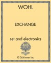 Exchange (for string quartet, percussion, and optional electronics)