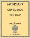 Old Legends (for soprano and piano)