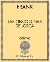 Las cinco lunas de Lorca (The Five Moons of Lorca, set of 10 octavos)