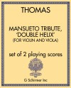 Mansueto Tribute, 'double helix' (for violin and viola)
