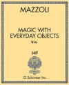 Magic With Everyday Objects (trio)