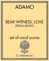 Bear Witness, Love (from Avow)