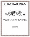 Collected Works Vol.  6: Vocal Symphonic Works